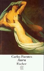 Buchumschlag: Carlos Fuentes, Aura. Novelle & Essay (Fischer Taschenbuch 1999)